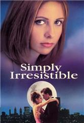 Simply Irresistible (1999) bluray Poster