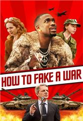 How to Fake a War (2019) Poster