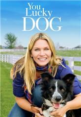 You Lucky Dog (2010) Poster