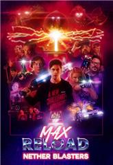 Max Reload and the Nether Blasters (2020) Poster