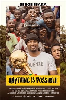 Anything is Possible: A Serge Ibaka Story (2019) 1080p Poster