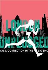 London Unplugged (2018) 1080p Poster