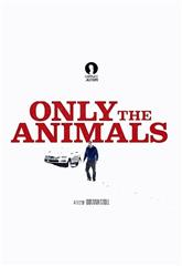 Only the Animals (2019) Poster