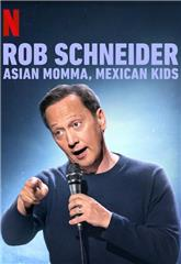Rob Schneider: Asian Momma, Mexican Kids (2020) 1080p Poster
