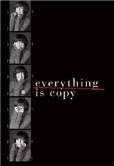 Everything Is Copy (2015) Poster