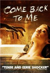 Come Back to Me (2014) Poster
