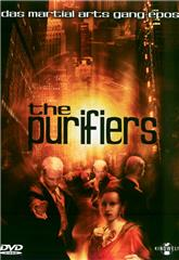 The Purifiers (2004) 1080p Poster
