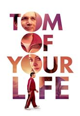 Tom of Your Life (2020) Poster