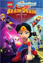Lego DC Super Hero Girls: Brain Drain (2017) 1080p web Poster