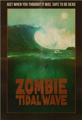 Zombie Tidal Wave (2019) 1080p Poster