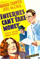 Internes Can't Take Money (1937) 1080p Poster