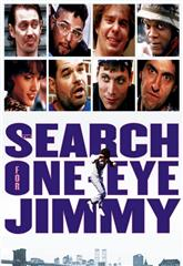 The Search for One-eye Jimmy (1994) Poster