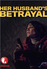 Her Husband's Betrayal (2013) poster
