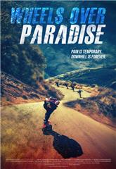 Wheels Over Paradise (2015) 1080p Poster