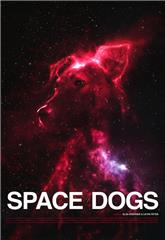 Space Dogs (2019) poster