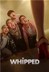 Whipped (2020) poster