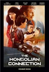 The Mongolian Connection (2019) 1080p Poster