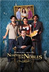 We Are the Nobles (2013) poster