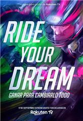 Ride Your Dream (2020) poster