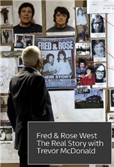 Fred & Rose West the Real Story with Trevor McDonald (2019) poster
