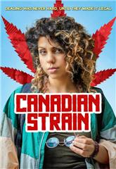 Canadian Strain (2019) 1080p Poster