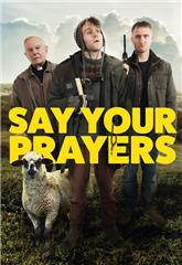 Say Your Prayers (2020) 1080p Poster