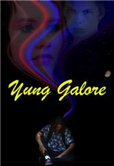 Yung Galore (2017) Poster