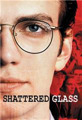 Shattered Glass (2003) 1080p Poster