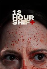 12 Hour Shift (2020) 1080p Poster