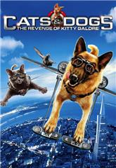 Cats & Dogs: The Revenge of Kitty Galore (2010) bluray Poster