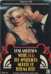 White Hot: The Mysterious Murder of Thelma Todd (1991) 1080p Poster