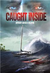 Caught Inside (2010) bluray Poster