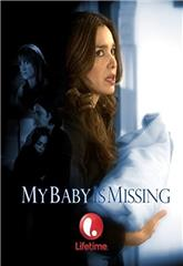 My Baby Is Missing (2007) Poster