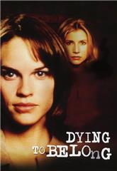 Dying to Belong (1997) Poster
