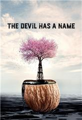 The Devil Has a Name (2019) Poster