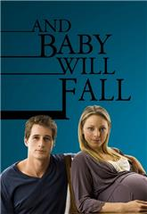 And Baby Will Fall (2011) Poster