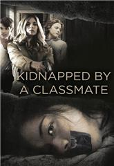 Kidnapped by a Classmate (2020) Poster