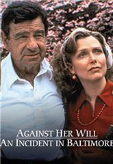 Against Her Will: An Incident in Baltimore (1992) Poster