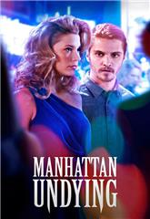 Manhattan Undying (2016) 1080p web Poster