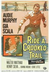 Ride a Crooked Trail (1958) bluray Poster