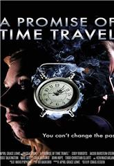 A Promise of Time Travel (2016) 1080p Poster