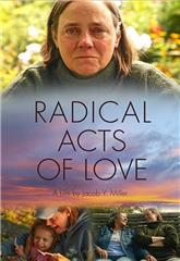 Radical Acts of Love (2019) Poster
