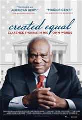 Created Equal: Clarence Thomas in His Own Words (2020) Poster