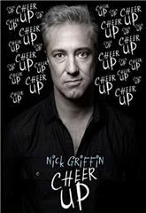 Nick Griffin: Cheer Up (2019) 1080p Poster