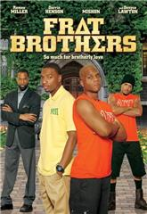 Frat Brothers (2013) 1080p web Poster