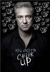 Nick Griffin: Cheer Up (2019) Poster