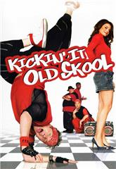 Kickin' It Old Skool (2007) Poster