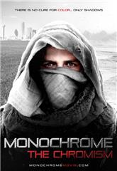 Monochrome: The Chromism (2019) Poster