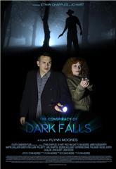 The Conspiracy of Dark Falls (2020) Poster