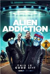 Alien Addiction (2018) Poster